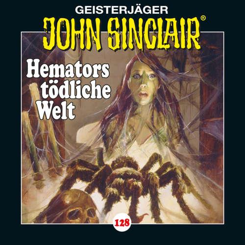 Hoerbuch John Sinclair, Folge 128: Hemators tödliche Welt. Teil 4 von 4 - Jason Dark - Dietmar Wunder