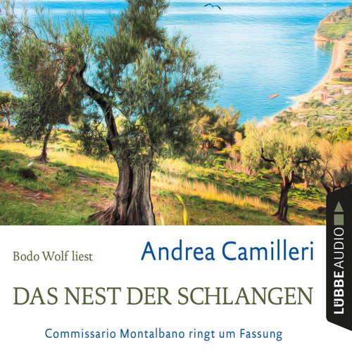 Hoerbuch Das Nest der Schlangen - Commissario Montalbano ringt um Fassung - Andrea Camilleri - Bodo Wolf