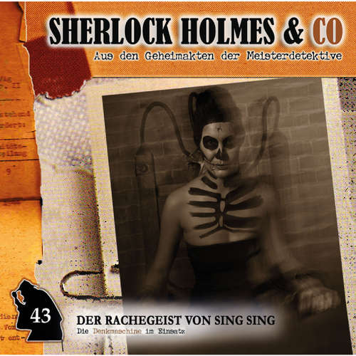 Hoerbuch Sherlock Holmes & Co, Folge 43: Der Rachegeist von Sing Sing - Markus Duschek - Martin Keßler