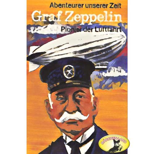 Abenteurer unserer Zeit, Graf Zeppelin