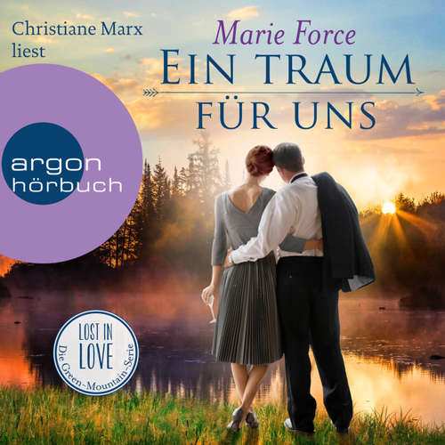 Hoerbuch Ein Traum für uns - Lost in Love - Die Green-Mointain-Serie, Band 8 - Marie Force - Christiane Marx