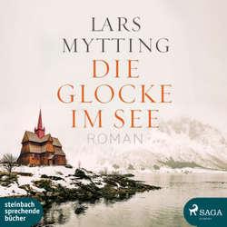 Die Glocke im See - Lars Mytting (Hoerbuch)