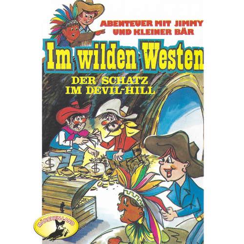 Hoerbuch Abenteuer im Wilden Westen, Folge 1: Der Schatz im Devil-Hill - Anke Beckert - Michael Cramer
