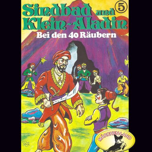 Sindbad und Klein-Aladin, Folge 5: Bei den 40 Räubern