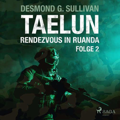 Taelun, Folge 2: Rendezvous in Ruanda