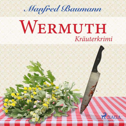 Wermuth - Kräuterkrimi