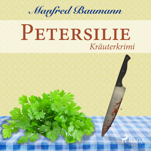 Petersilie - Kräuterkrimi