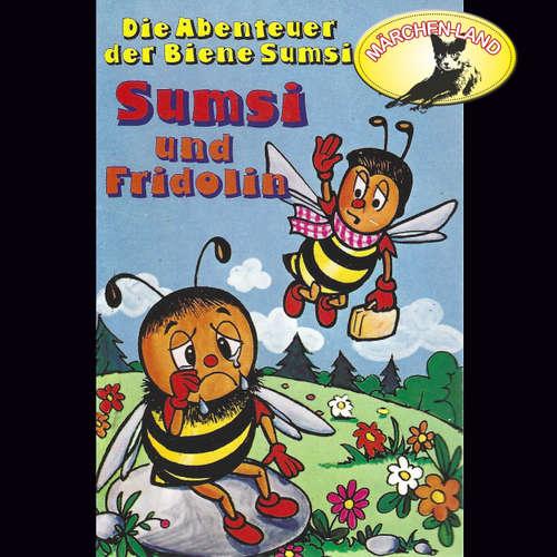 Hoerbuch Die Abenteuer der Biene Sumsi, Folge 4: Sumsi und Fridolin / Sumsi erlebt allerlei - Rolf Ell - Scarlet Lubowski