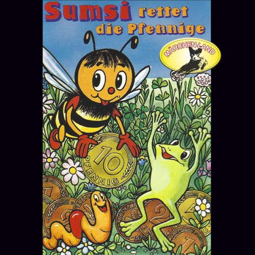 Hoerbuch Die Abenteuer der Biene Sumsi, Folge 5: Sumsi rettet die Pfennige / Kleingeld - Rolf Ell - Scarlet Lubowski