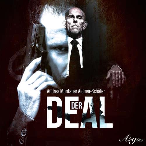Hoerbuch Der Deal - Andrea Muntaner Alomar-Schäfer - Gerhard Acktun