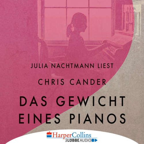 Hoerbuch Das Gewicht eines Pianos - Chris Cander - Julia Nachtmann