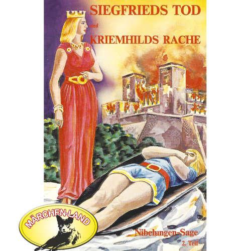 Die Nibelungen-Sage, 2: Teil 2: Siegfrieds Tod und Kriemhilds Rache