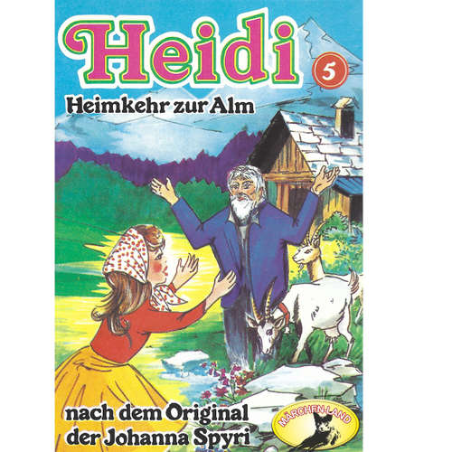 Heidi, Folge 5: Heimkehr auf die Alm