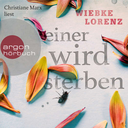 Hoerbuch Einer wird sterben - Wiebke Lorenz - Christiane Marx