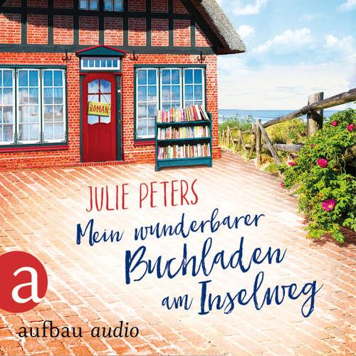 Hoerbuch Mein wunderbarer Buchladen am Inselweg - Julie Peters - Julia von Tettenborn