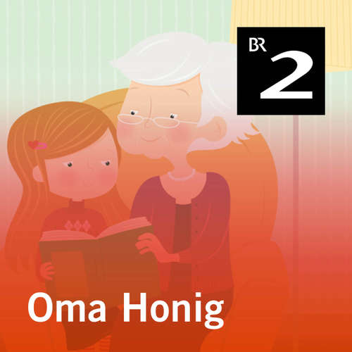 Hoerbuch Oma Honig - Caroline Ebner - Caroline Ebner