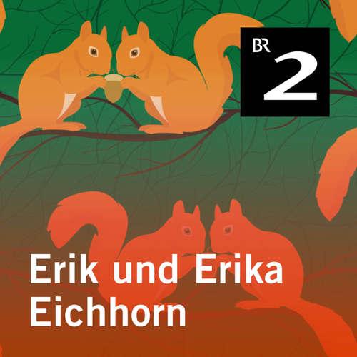 Hoerbuch Erik und Erika Eichhorn - Eo Borucki - Ansgar Nöth