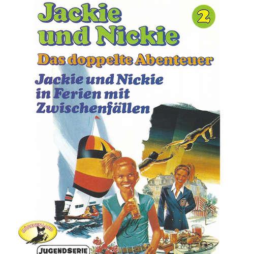 Jackie und Nickie - Das doppelte Abenteuer, Original Version, Folge 2: Jackie und Nickie in Ferien mt Zwischenfällen
