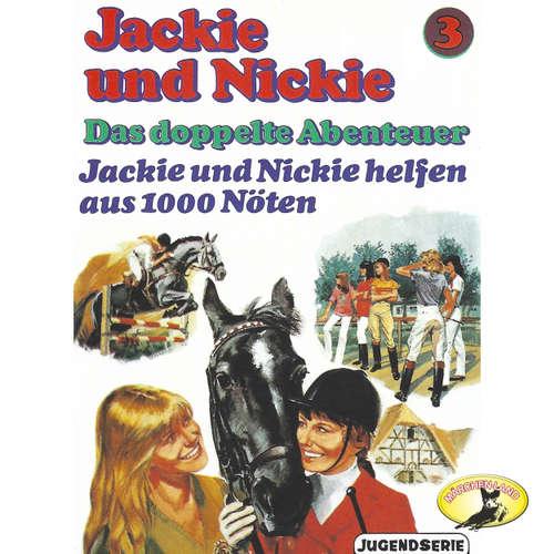 Hoerbuch Jackie und Nickie - Das doppelte Abenteuer, Original Version, Folge 3: Jackie und Nickie helfen aus 1000 Nöten - Gaby Martin - Wolfgang Kieling