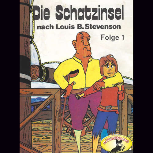 Hoerbuch Louis B. Stevenson, Folge 1: Die Schatzinsel - Louis B. Stevenson - Gordon Piedesack