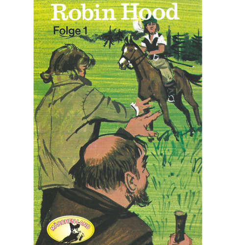 Robin Hood, Folge 1