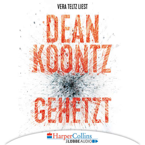 Hoerbuch Gehetzt - Dean Koontz - Vera Teltz