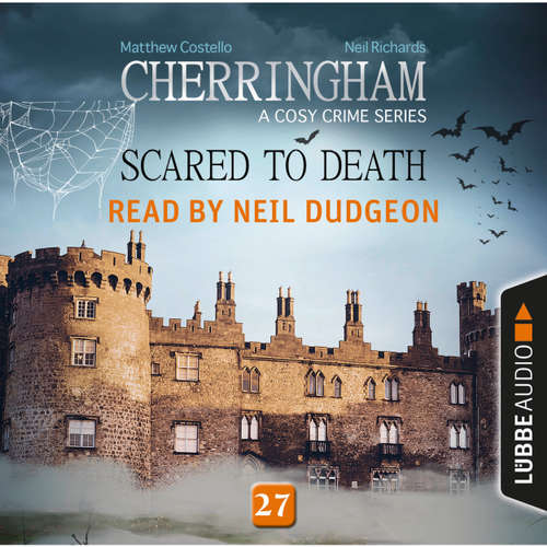 Audiobook Scared to Death - Cherringham - A Cosy Crime Series: Mystery Shorts 27 - Matthew Costello - Neil Dudgeon