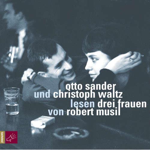 Hoerbuch Drei Frauen - Robert Musil - Otto Sander