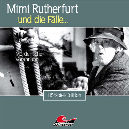 Hoerbuch Mimi Rutherfurt, Folge 43: Mörderische Vorahnung - Thorsten Beckmann - Lutz Mackensy