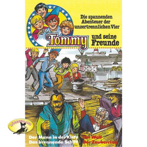 Tommy und seine Freunde, Folge 3: Der Mann in der Kiste / Das brennende Schiff / Der Wolf / Der Zauberring