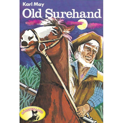 Karl May, Old Surehand