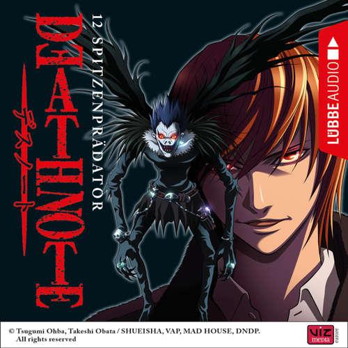 Hoerbuch Death Note, Folge 12: Spitzenprädator (Hörspiel) - Tsugumi Ohba - David Turba