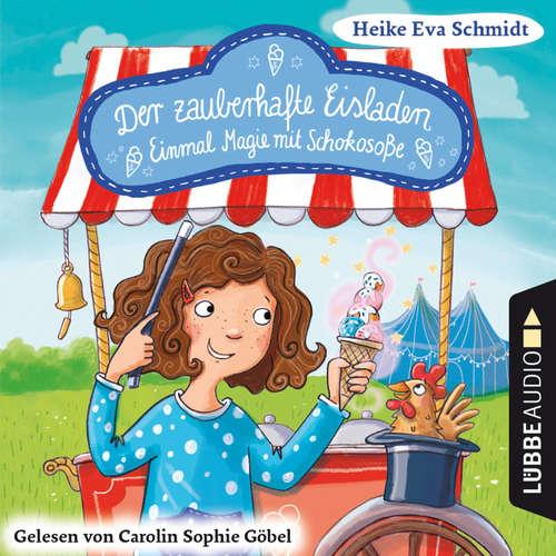Einmal Magie mit Schokosoße - Der zauberhafte Eisladen, Band 2
