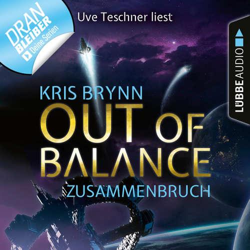 Hoerbuch Fallen Universe, Folge 3: Out of Balance - Zusammenbruch - Kris Brynn - Uve Teschner