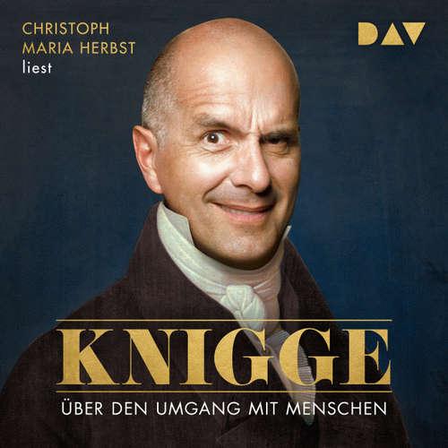 Hoerbuch Über den Umgang mit Menschen - Adolph Freiherr von Knigge - Christoph Maria Herbst
