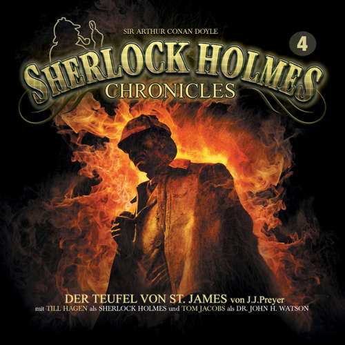 Hoerbuch Sherlock Holmes Chronicles, Folge 4: Der Teufel von St. James - J. J. Preyer - Tom Jacobs