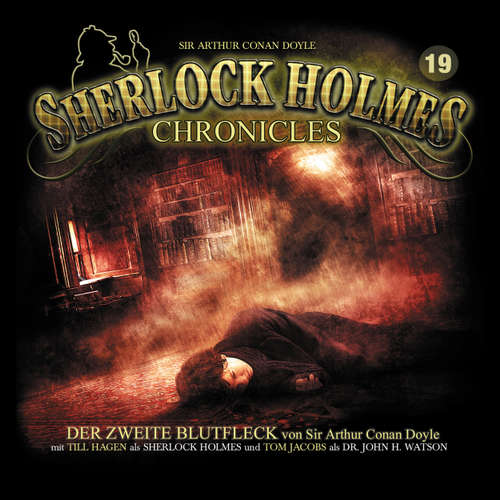 Hoerbuch Sherlock Holmes Chronicles, Folge 19: Der zweite Blutfleck - Sir Arthur Conan Doyle - Tom Jacobs