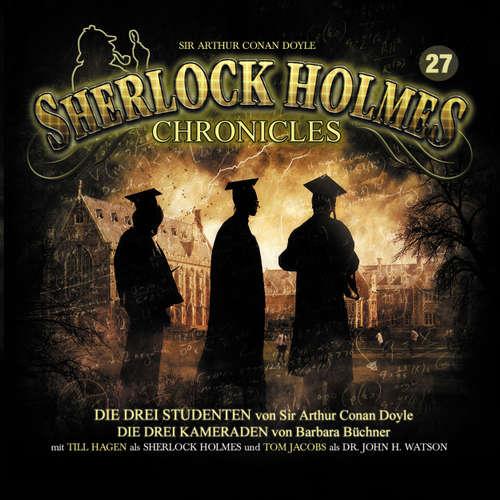Hoerbuch Sherlock Holmes Chronicles, Folge 27: Die drei Studenten - Sir Arthur Conan Doyle - Tom Jacobs