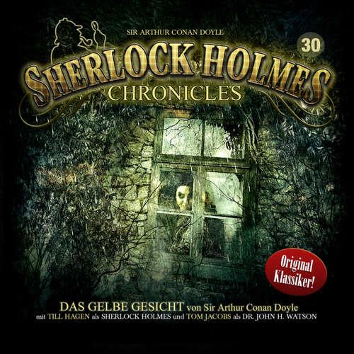 Hoerbuch Sherlock Holmes Chronicles, Folge 30: Das gelbe Gesicht - Sir Arthur Conan Doyle - Tom Jacobs