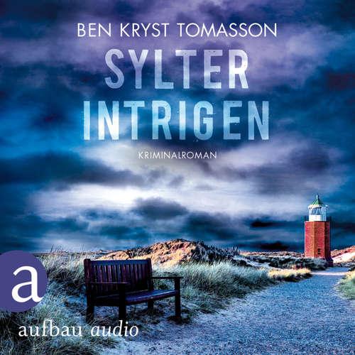 Hoerbuch Kari Blom ermittelt undercover - Sylter Intrigen, Band 2 - Ben Kryst Tomasson - Chris Nonnast