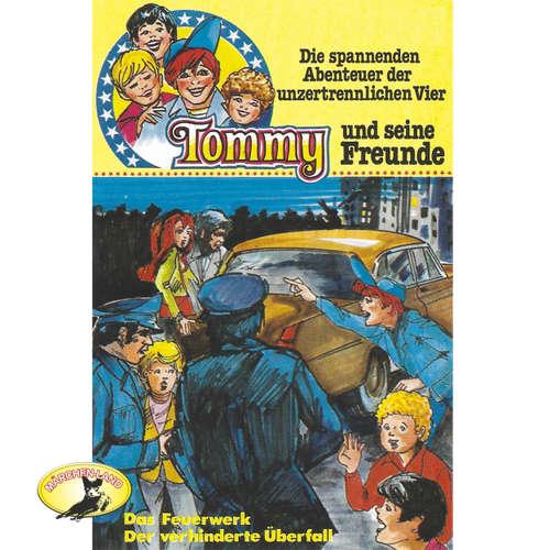 Tommy und seine Freunde, Folge 4: Das Feuerwerk/Der verhinderte Überfall