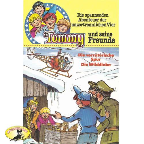 Hoerbuch Tommy und seine Freunde, Folge 5: Die verräterische Spur/Die Wilddiebe - Helmut Brennicke - Harald Leipnitz