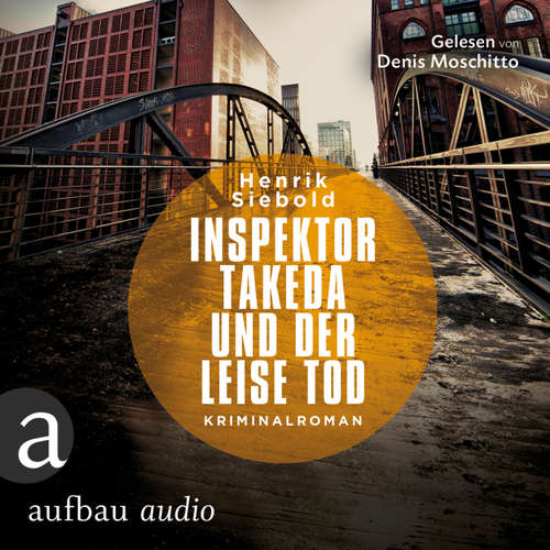 Inspektor Takeda und der leise Tod - Inspektor Takeda ermittelt, Band 2
