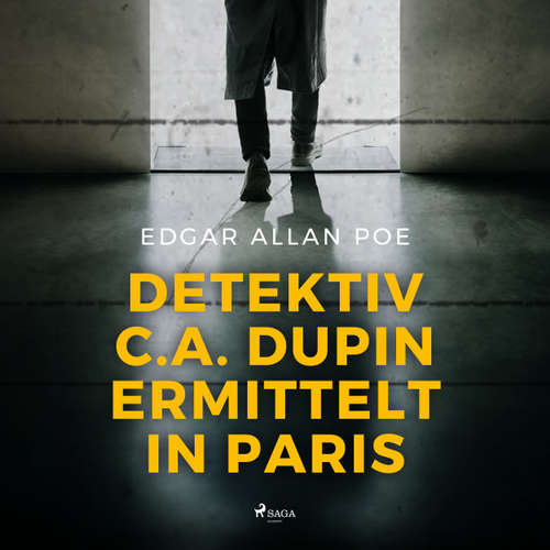 Detektiv C. A. Dupin ermittelt in Paris