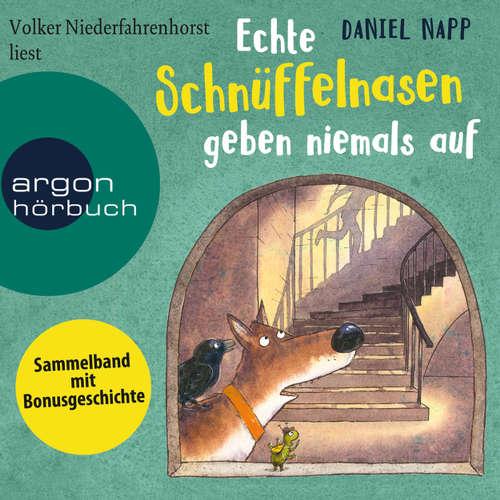 Hoerbuch Echte Schnüffelnasen geben niemals auf - Daniel Napp - Volker Niederfahrenhorst