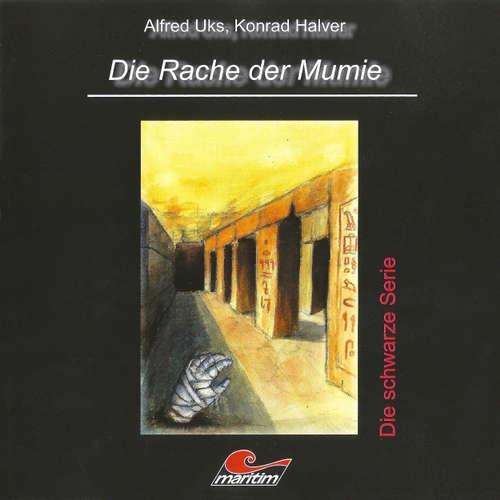 Hoerbuch Die schwarze Serie, Folge 1: Die Rache der Mumie - Alfred Uks - Hermann Lause