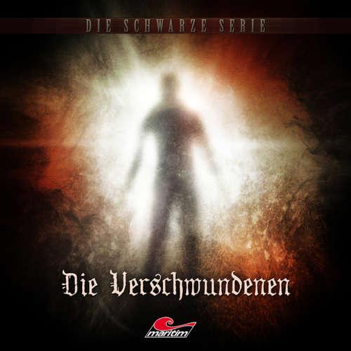 Hoerbuch Die schwarze Serie, Folge 10: Die Verschwundenen - Sebastian Weber - Sascha Draeger