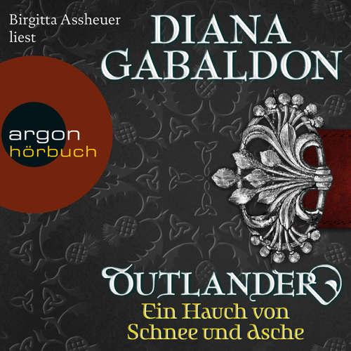 Hoerbuch Outlander - Ein Hauch von Schnee und Asche - Diana Gabaldon - Birgitta Assheuer