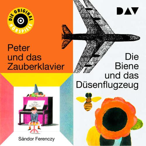 Die Biene und das Düsenflugzeug I & II / Peter und das Zauberklavier I & II