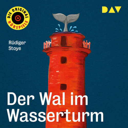 Hoerbuch Der Wal im Wasserturm - Rüdiger Stoye - Rolf Mamero
